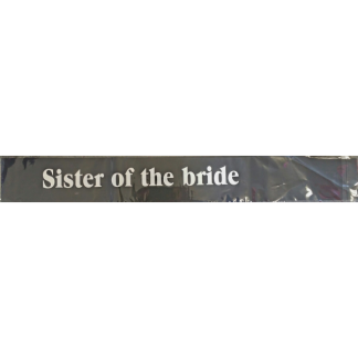 'Sister of the Bride' Sash - Black with White Font