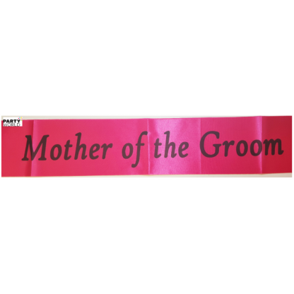 Mother of the Groom Sash - Hot Pink with Black Font