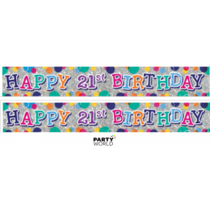Happy 21st Birthday Holographic Banner