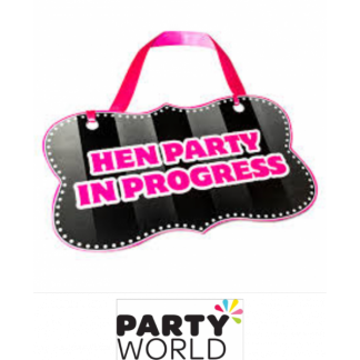 Hen Party In Progress Door Sign