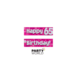 Happy 65th Birthday Pink Holographic Banner