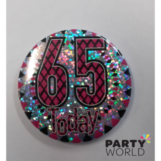 65 Today Pink Badge