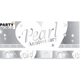 30th Pearl Wedding Anniversary Foil Banner (1.8m)