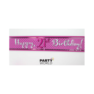 Perfectly Pink 21st Birthday Foil Banner
