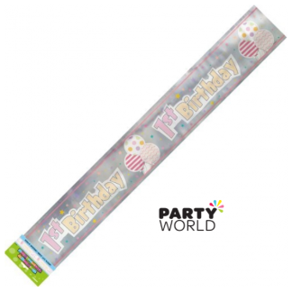 1st Birthday Girl Foil Banner 3.6m