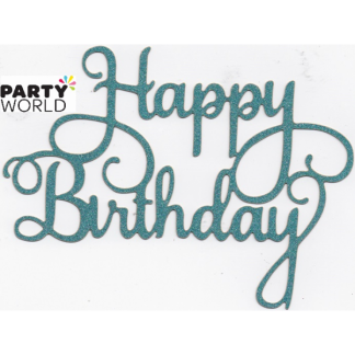 Teal Glitter Happy Birthday Cake Topper