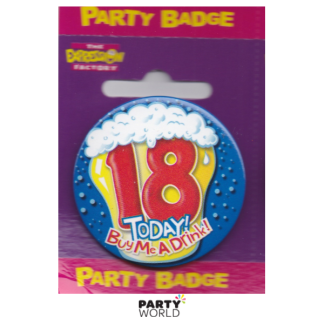"Birthday Badge 18th ""Today Buy Me A Drink"""