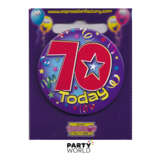 "Birthday Badge 70th ""Today"""