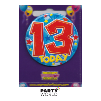 "13th Birthday Badge ""Today"""