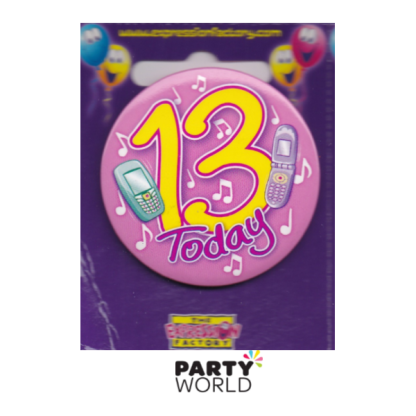 "13th Birthday Pink Badge ""Today"""