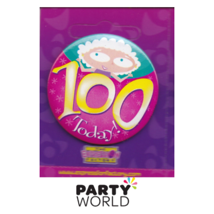 """100th Birthday Pink Badge """"Today"""""""