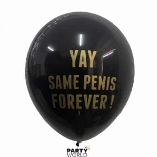 Yay Same Penis Forever Latex Balloons Black & Gold (10)