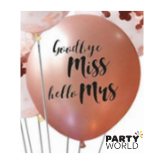 Goodbye Miss Hello Mrs Rose Gold Latex Balloons (5)