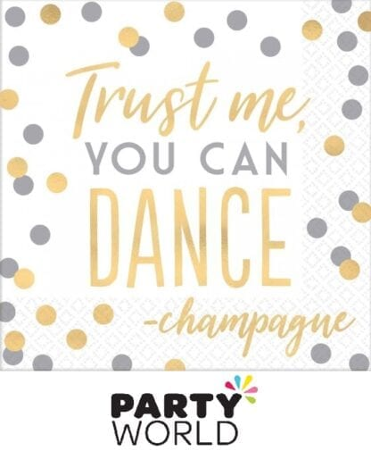 Trust Me You Can Dance Lunch Napkins Foil Hot Stamped (16)